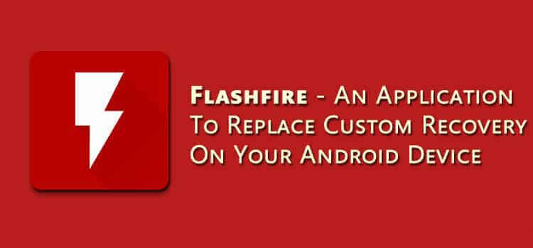 Download FlashFire 0 60 Pro Apk Wizard [ROOT] by Chainfire